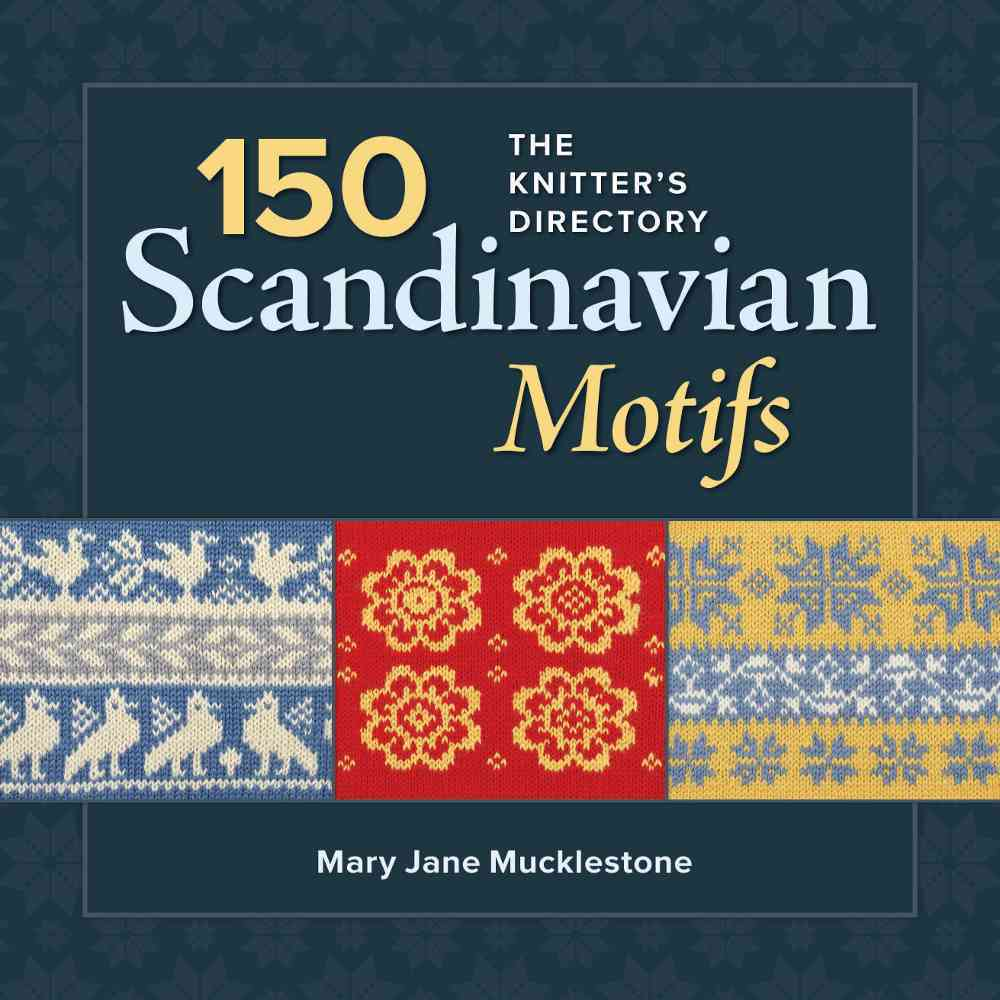 150 Scandinavian Motifs By Mucklestone, Mary Jane